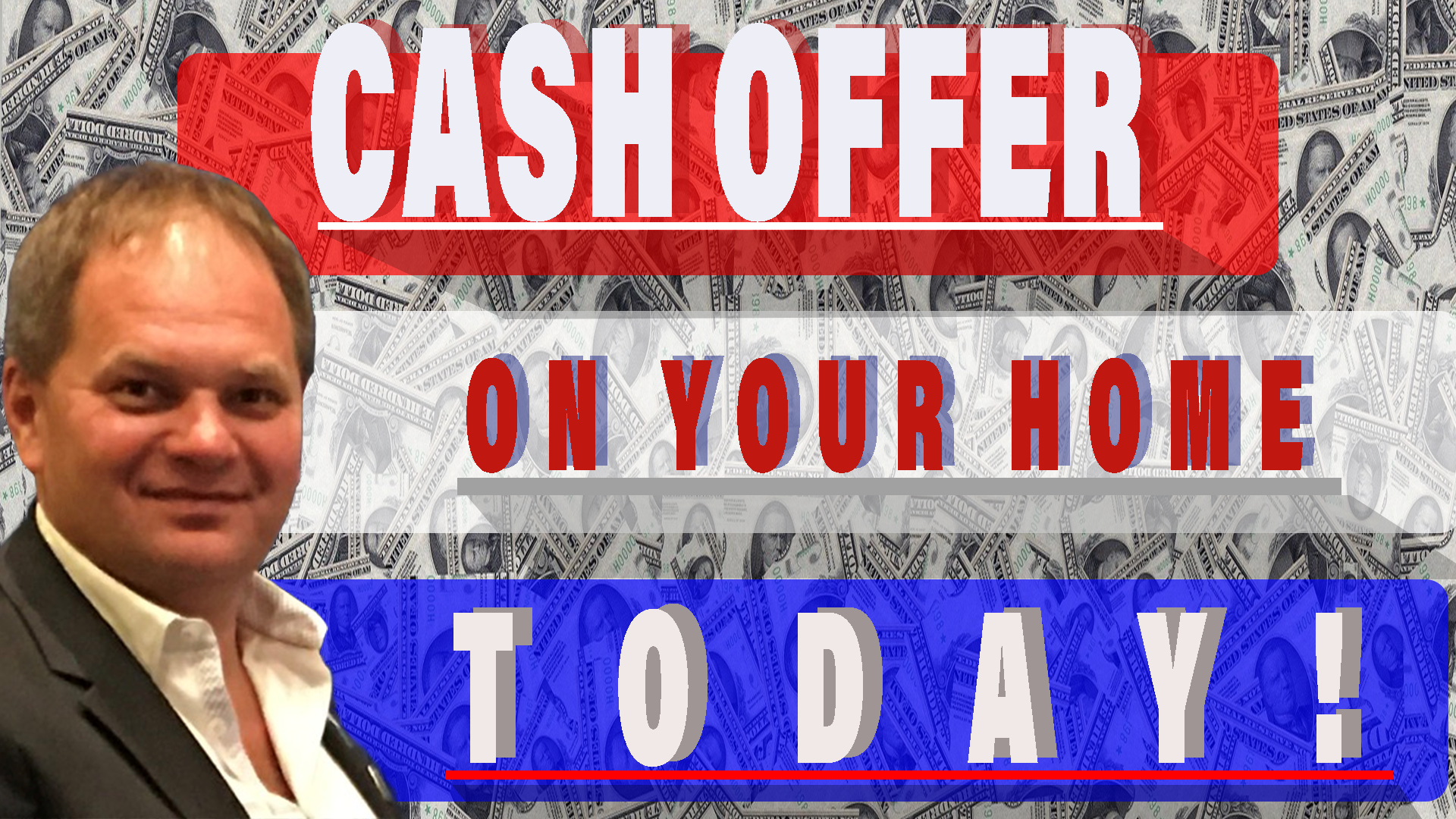 GET A GUARANTEED CASH OFFER ON YOUR HOME TODAY!